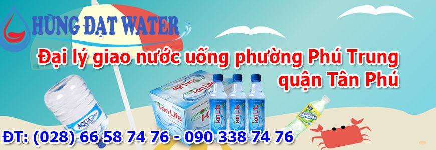Đại lý giao nước uống phường Phú Trung quận Tân Phú