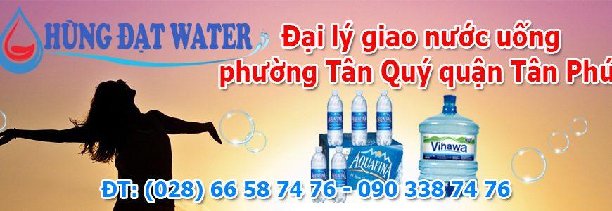 Đại lý giao nước uống phường Tân Quý quận Tân Phú