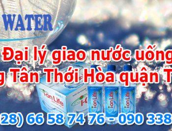 Đại lý giao nước uống phường Tân Thới Hòa quận Tân Phú
