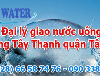 Đại lý giao nước uống phường Tây Thạnh quận Tân Phú