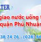 Đại lý giao nước uống tận nhà quận Phú Nhuận
