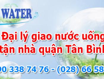 Đại lý giao nước uống tận nhà quận Tân Bình